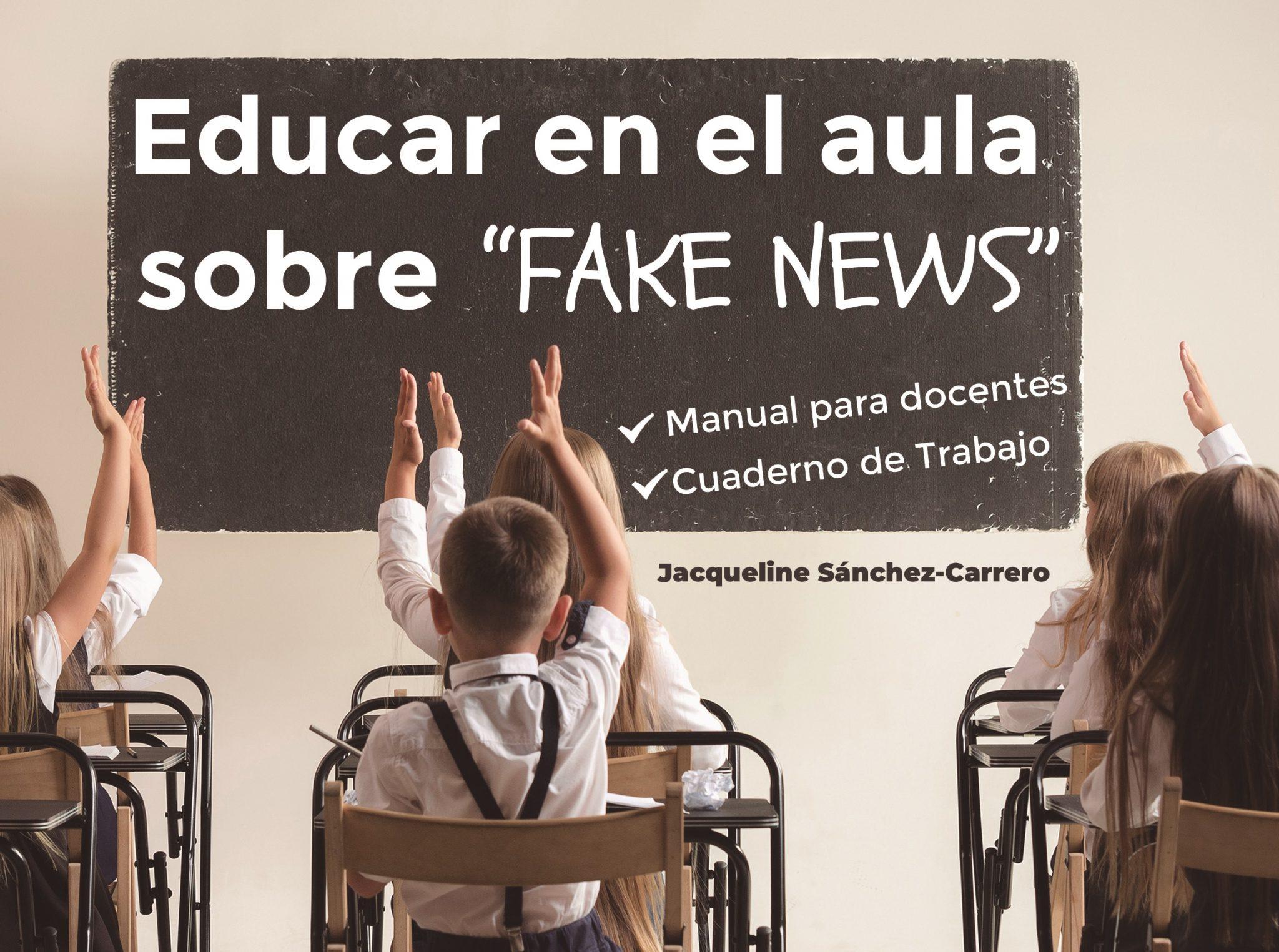 Libro Educar en el aula sobre Fake News