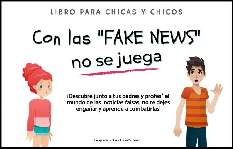 Libro Con las fake news no se juega
