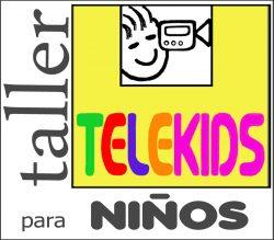 Taller Telekids para Niños